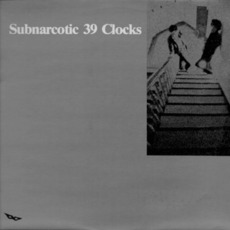 Subnarcotic by 39 Clocks