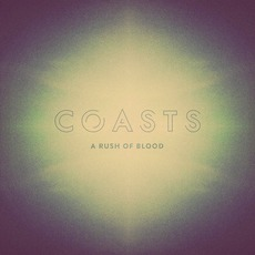 A Rush Of Blood by Coasts