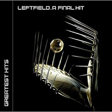 A Final Hit mp3 Artist Compilation by Leftfield