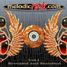 Melodic Rock, Volume 1: Revealed And Revisited mp3 Compilation by Various Artists