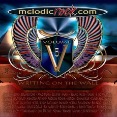 Melodic Rock, Volume 5: Writing On The Wall mp3 Compilation by Various Artists