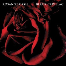 Black Cadillac mp3 Album by Rosanne Cash