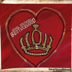 Heartsoulblood mp3 Album by Royal Southern Brotherhood