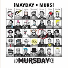 ¡MursDay! (Deluxe Edition) by ¡Mayday! x Murs