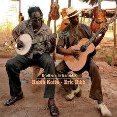 Brothers In Bamako by Habib Koité & Eric Bibb