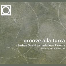 Groove Alla Turca (Feat. Natacha Atlas)
