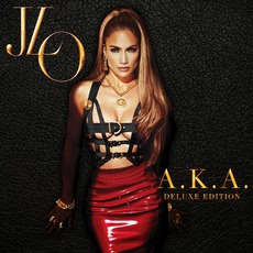 A.K.A. (Deluxe Edition) mp3 Album by Jennifer Lopez