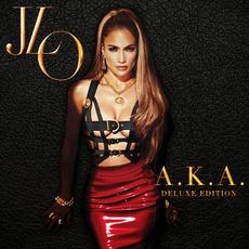 A.K.A. (Deluxe Edition) mp3 Album by Jennifer Lopez