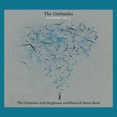 Diversions, Volume 2: The Unthanks With Brighouse And Rastrick Brass Band