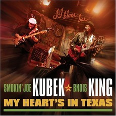 My Heart's In Texas mp3 Live by Smokin' Joe Kubek & B'nois King