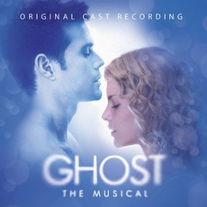 Ghost The Musical (Original London Cast)