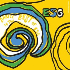 Dance To The Best Of ESG mp3 Artist Compilation by ESG