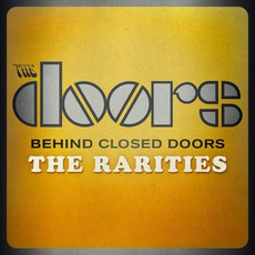Behind Closed Doors: The Rarities