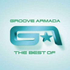 The Best Of Groove Armada by Groove Armada