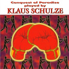 Conquest Of Paradise by Klaus Schulze