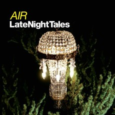 LateNightTales: Air mp3 Compilation by Various Artists