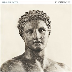 Glass Boys mp3 Album by Fucked Up