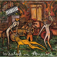 Wasted In America mp3 Album by Love/Hate