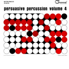 Persuasive Percussion, Volume 4
