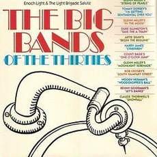 The Big Bands Of The Thirties