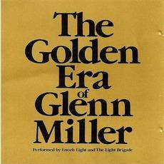 The Golden Era Of Glenn Miller