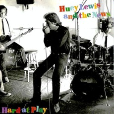 Hard At Play by Huey Lewis & The News