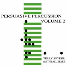 Persuasive Percussion, Volume 2