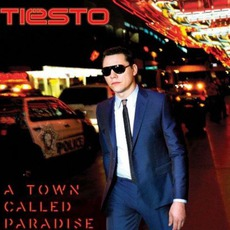 A Town Called Paradise mp3 Album by Tiësto