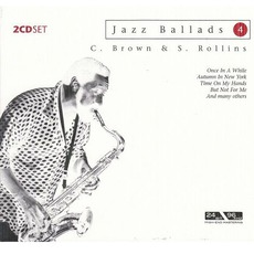 Jazz Ballads 4 mp3 Artist Compilation by Clifford Brown & Sonny Rollins