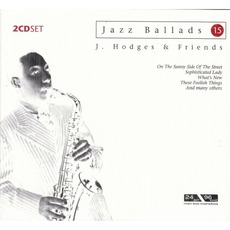 Jazz Ballads 15 mp3 Artist Compilation by Johnny Hodges & Friends