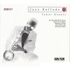 Jazz Ballads 17 mp3 Artist Compilation by Tenor Giants