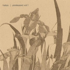 Unreleased, Volume 1 mp3 Artist Compilation by Helios