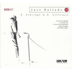 Jazz Ballads 13 mp3 Artist Compilation by Roy Eldridge & Dizzy Gillespie