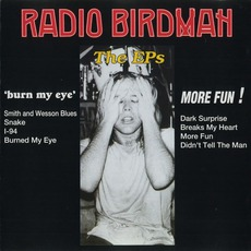 The EPs 'Burn My Eye' And ' More Fun!' by Radio Birdman