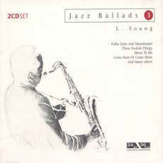 Jazz Ballads 3 mp3 Artist Compilation by Lester Young