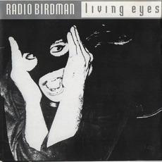 Living Eyes (Remastered) by Radio Birdman