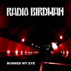 Burn My Eye EP by Radio Birdman