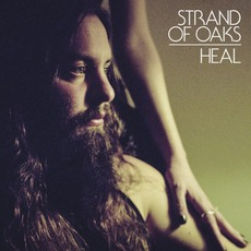 Heal mp3 Album by Strand Of Oaks