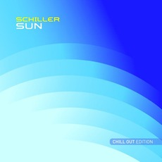 Sun (Chill Out Edition) mp3 Album by Schiller