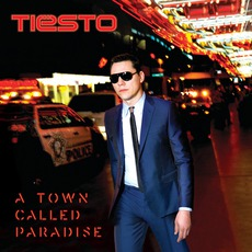 A Town Called Paradise (Deluxe Edition) mp3 Album by Tiësto