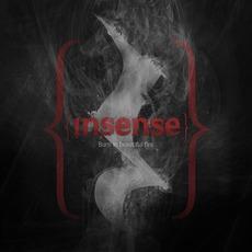 Burn In Beautiful Fire by Insense