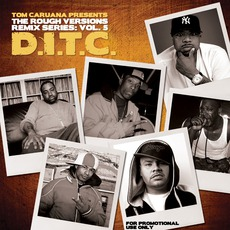 The Rough Versions Vol. 5 (Remixes By Tom Caruana) by D.I.T.C.