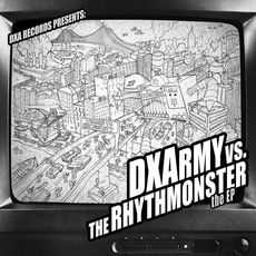 DXArmy Vs. The Rhythmonster