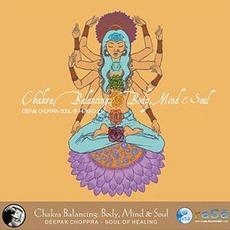 Chakra Balancing: Body, Mind & Soul