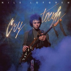 Cry Tough (Remastered) mp3 Album by Nils Lofgren