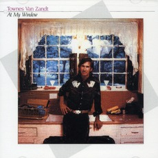 At My Window mp3 Album by Townes Van Zandt