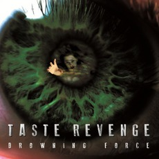 Drowning Force mp3 Album by Taste Revenge