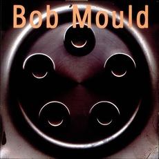 Bob Mould mp3 Album by Bob Mould