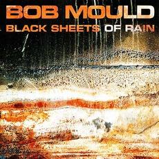 Black Sheets Of Rain mp3 Album by Bob Mould