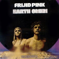 Earth Omen (Remastered) mp3 Album by Frijid Pink